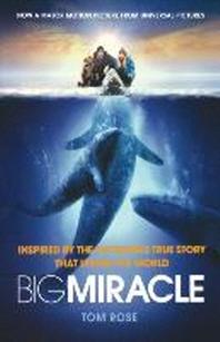 Big Miracle [Movie Tie-in]