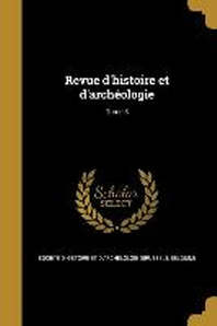[해외]Revue D'Histoire Et D'Archeologie; Tome 3 (Paperback)
