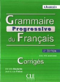 Grammaire progressive du Francais - avance : Corriges [Broche]