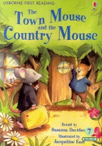 THE TOWN MOUSE AND THE COUNTRY MOUSE(CD1장포함)(Usborne First Reading Set 4-7)(Paperback)