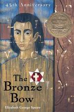 The Bronze Bow (1963 Newbery Medal winner)