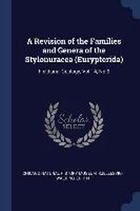 A Revision of the Families and Genera of the Stylonuracea (Eurypterida)