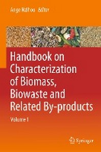 [해외]Handbook on Characterization of Biomass, Biowaste and Related By-Products