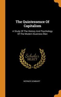 [해외]The Quintessence of Capitalism (Hardcover)