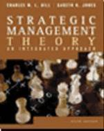 Strategic Management Theory 6/E:an Integrated Apprpach