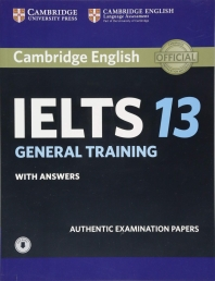 Cambridge IELTS 13 General Training Student's Book with Answers with Audio (오디오포함)