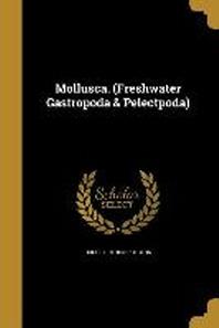 [해외]Mollusca. (Freshwater Gastropoda & Pelectpoda) (Paperback)
