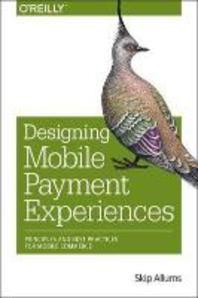 Designing Mobile Payment Experiences