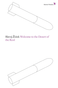 [해외]Welcome to the Desert of the Real (Paperback)