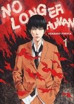 No Longer Human, Volume 1