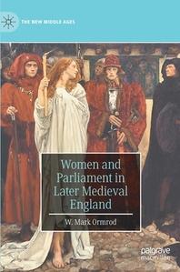 [해외]Women and Parliament in Later Medieval England