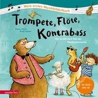 Trompete, Floete, Kontrabass