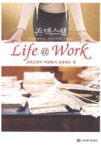 LIFE @ WORK