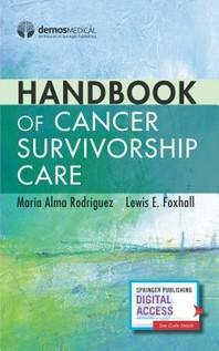 Handbook of Cancer Survivorship Care