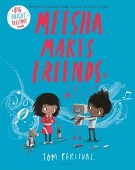 [해외]Meesha Makes Friends (Hardcover)