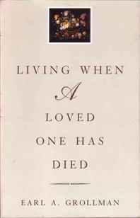 Living When a Loved One Has Died, 3/e