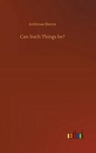 [해외]Can Such Things be? (Hardcover)