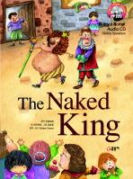 THE NAKED KING(벌거벗은 임금님)(CD1장포함)(FIRST STORY BOOKS 10)(양장본 HardCover)