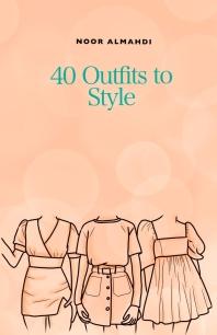 [해외]40 Outfits to Style