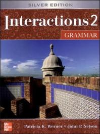 INTERACTIONS. 2: GRAMMER(SILVER EDITION)(학생용 책 별매)