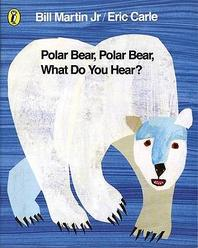 Polar Bear Polar Bear What Do You Hear(Paper Book)