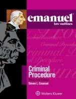Emanuel Law Outlines for Criminal Procedure