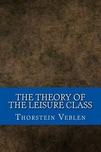 [해외]The Theory of the Leisure Class