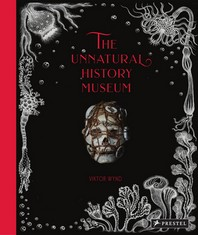 The Unnatural History Museum