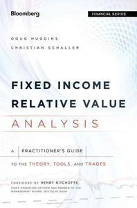 Fixed Income Relative Value Analysis, + Website