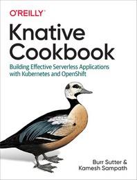 Knative Cookbook