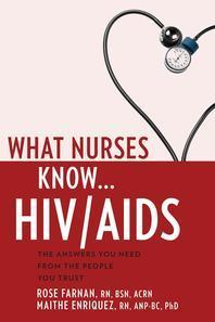 What Nurses Know...Hiv/AIDS
