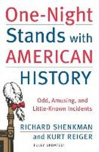 One-Night Stands with American History (Revised and Updated Edition)