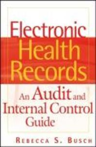 Electronic Health Records : An Audit and Internal Control Guide