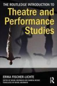 [해외]The Routledge Introduction to Theatre and Performance Studies