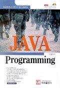 JAVA PROGRAMMING(CD-ROM 1장포함)