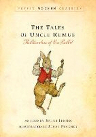 Tales of Uncle Remus (Puffin Modern Classics)