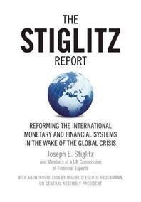 [해외]The Stiglitz Report (Paperback)