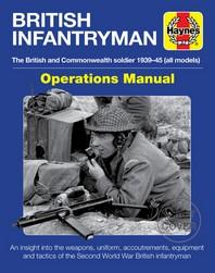 British Infantryman Operations Manual