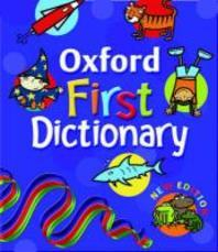 OXFORD FIRST DICTIONARY (NEW EDITION)