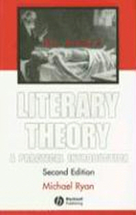 Literary Theory, 2/e : A Practical Introduction #