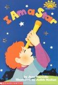I AM A STAR(SCHOLASTIC READER LEVEL 1)