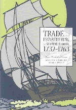 Trade and Privateering in Spanish Florida, 1732-1763