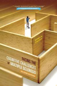 Facing the Cognitive Challenges of Multiple Sclerosis, Second Edition