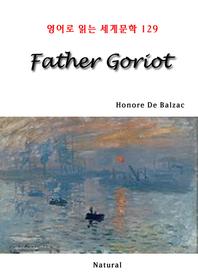 Father Goriot (영어로 읽는 세계문학 129)