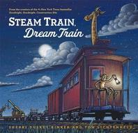 Steam Train, Dream Train (Easy Reader Books, Reading Books for Children)