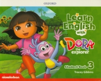 Learn English with Dora the Explorer Level. 3: Student Book