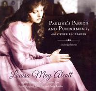 Pauline's Passion and Punishment, and Other Escapades Lib/E