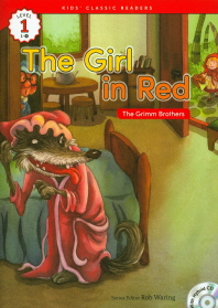 The Girl in Red(The Grimm Brothers)(CD1장포함)(Kids Classic Readers Level 1-4)
