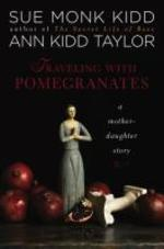 Traveling with Pomegranates : A Mother/Daughter Memoir