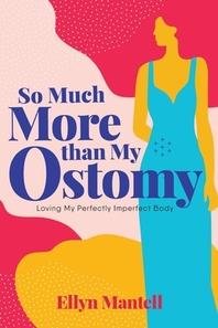 [해외]So Much More than My Ostomy (Paperback)